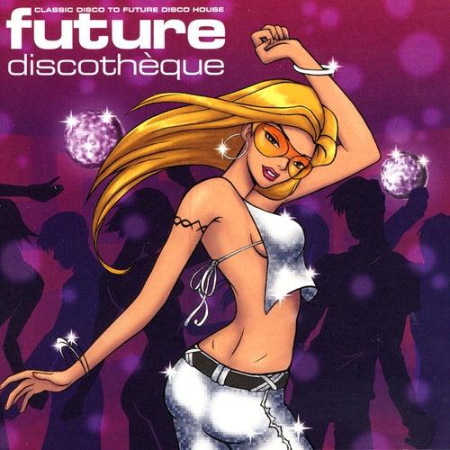 Future Discothèque