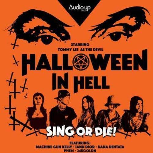 Machine Gun Kelly & Audio Up present Original Music from Halloween In Hell (Part 1)