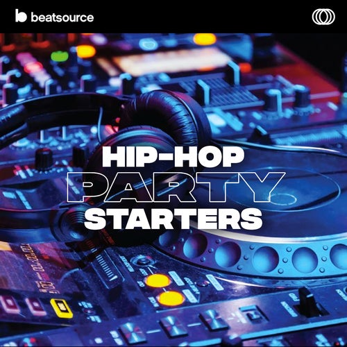 Hip-Hop Party Starters playlist