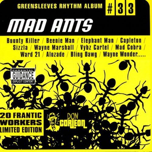 Greensleeves Rhythm Album #33: Mad Ants