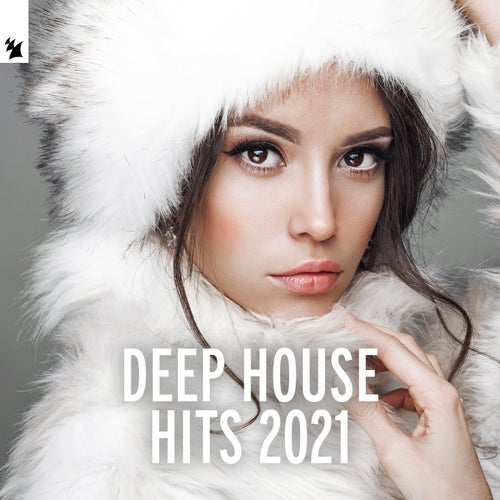 Deep House Hits 2021