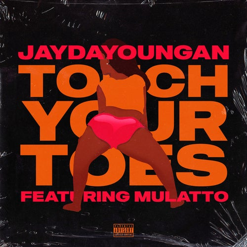 Touch Your Toes (feat. Mulatto)