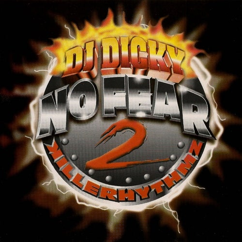 No Fear 2 Killer Rhythmz 15th Anniversary (Underground Reggaeton Edition)
