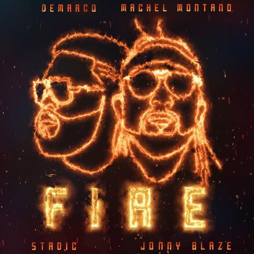 Fire  (feat. Stadic & Jonny Blaze)
