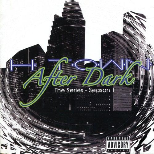 H-Town After Dark