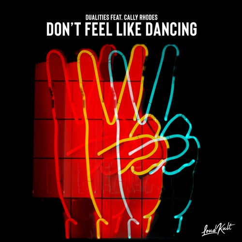Don't Feel Like Dancing (feat. Cally Rhodes)