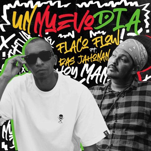 Un Nuevo Dia (feat. Ras Jahonnan)