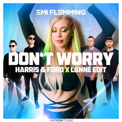 Don't Worry ... (Get Yourself A Hobby) (Harris & Ford x LANNÉ Edit)