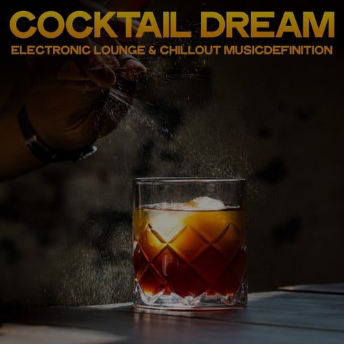 Cocktail Dream