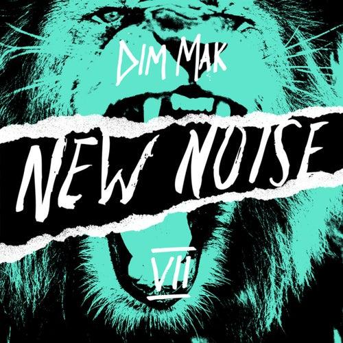 Dim Mak Presents New Noise, Vol. 7