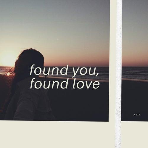 Found You, Found Love