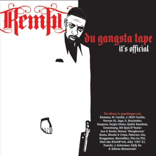 Du Gangsta Tape (It's Official)