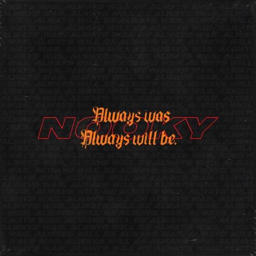 Always Was Always Will Be
