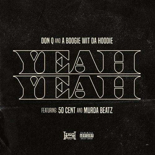Yeah Yeah (feat. 50 Cent and Murda Beatz)