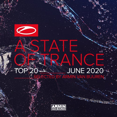 A State Of Trance Top 20 - June 2020 (Selected by Armin van Buuren)