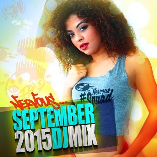 Nervous September 2015 - DJ Mix