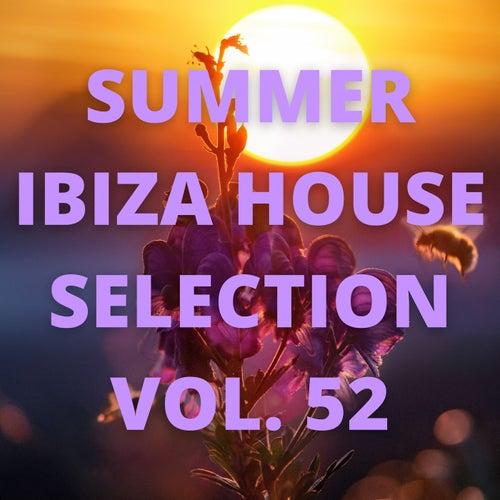 Summer Ibiza House Selection Vol.52