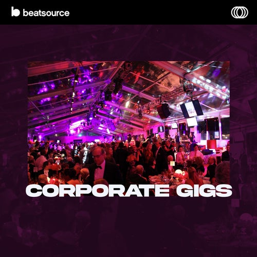 Corporate Gigs playlist