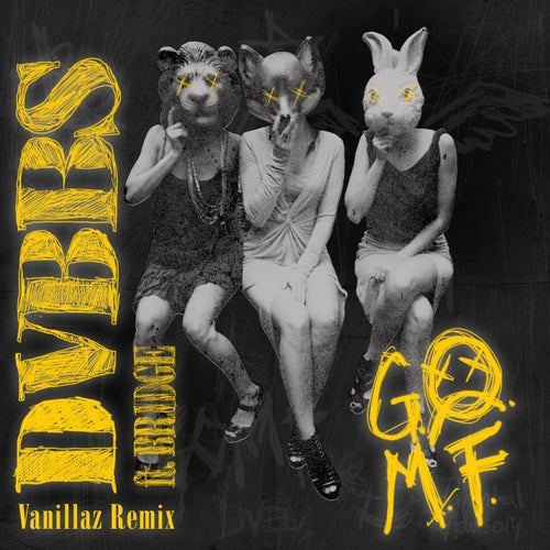 GOMF - Vanillaz Extended Mix