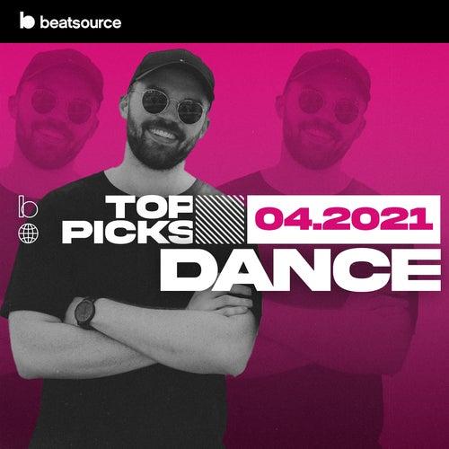 Dance Top Picks April 2021 playlist