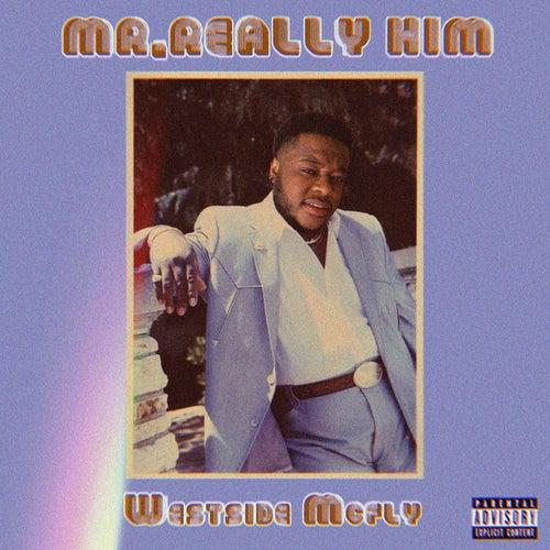 Mr. Really Him (feat. IsThatTrey)