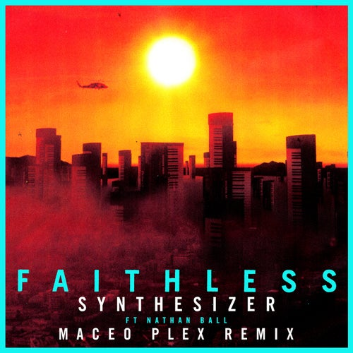 Synthesizer (feat. Nathan Ball) [Maceo Plex Remix]