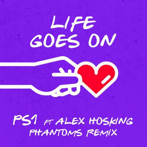 Life Goes On (Phantoms Remix)