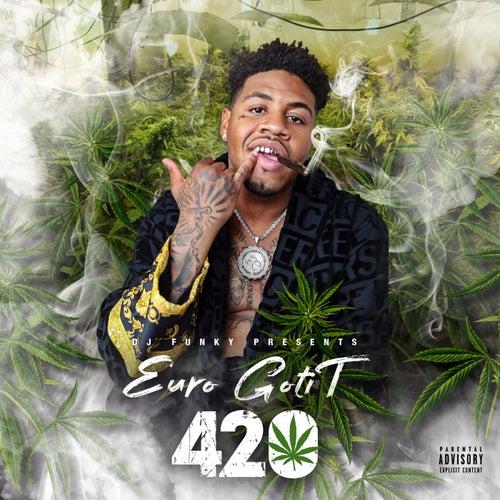 420 (feat. Euro Gotit)