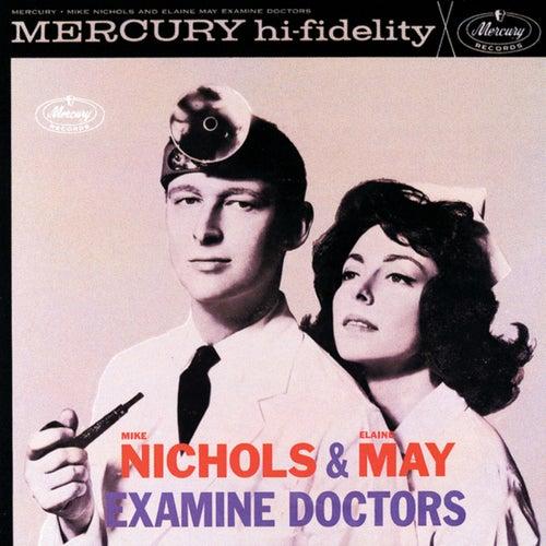 Mike Nichols & Elaine May Examine Doctors