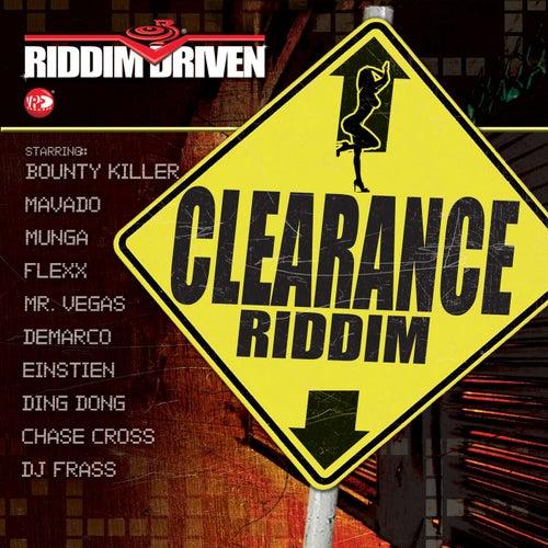 Riddim Driven: Clearance