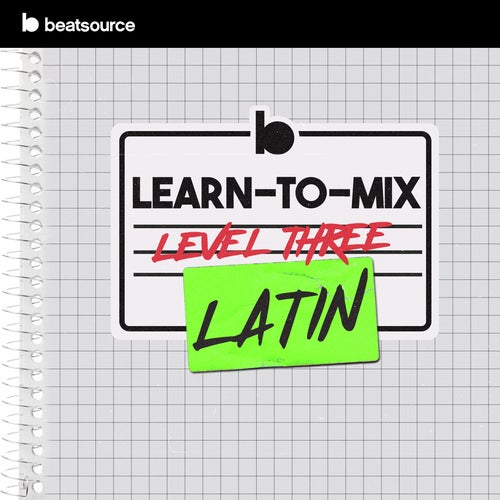 Learn-To-Mix Level 3 - Latin playlist