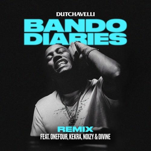 Bando Diaries (Remix) [feat. ONEFOUR, Kekra, Noizy & DIVINE]