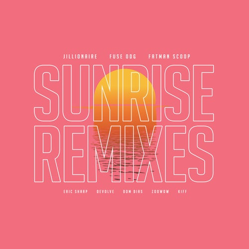 Sunrise Remixes