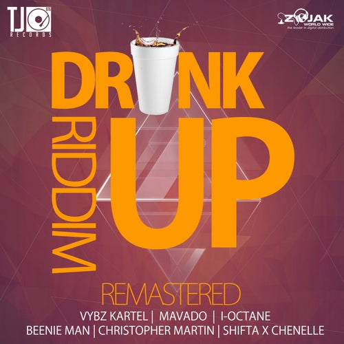 Drink Up Riddim (Remastered)