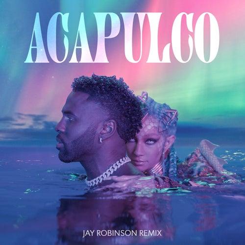 Acapulco (Jay Robinson Remix)