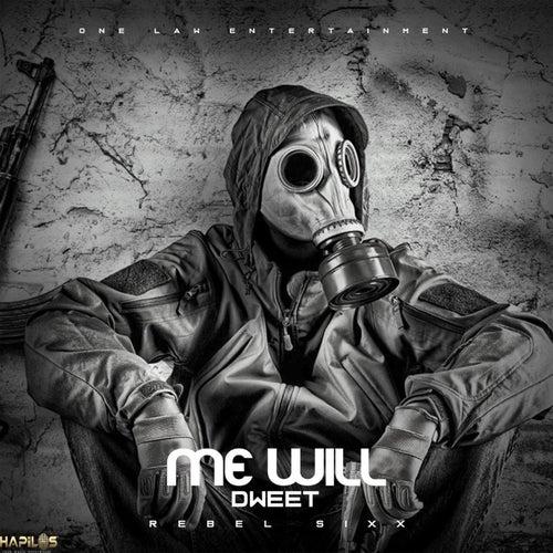 Me Will Dweet