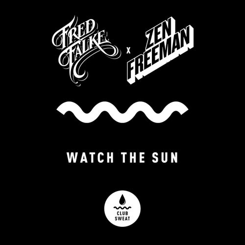 Watch the Sun (Extended Mix)