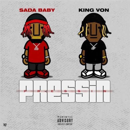 Pressin (feat. King Von)