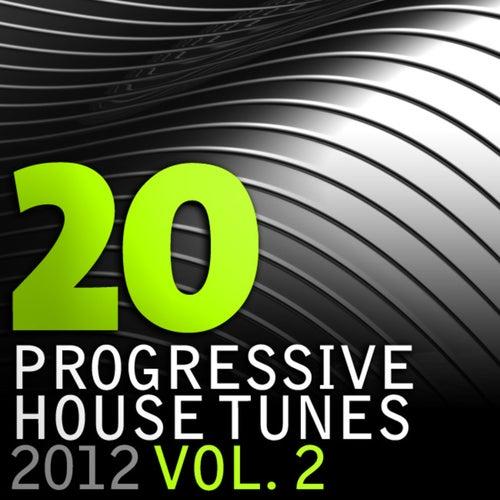 20 Progressive House Tunes 2012, Vol. 2