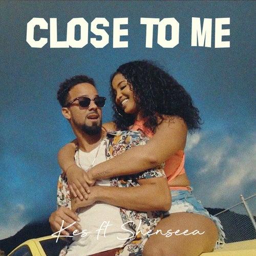 Close To Me  (feat. Shenseea)
