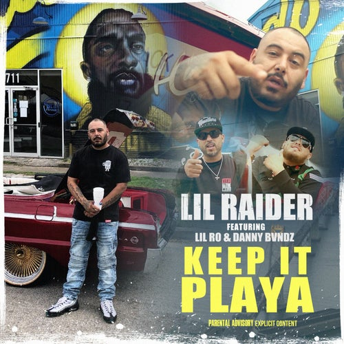 Keep It Playa (feat. Lil Ro & Danny Bvndz)