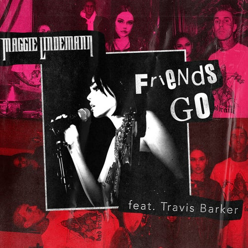 Friends Go (feat. Travis Barker)