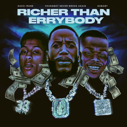 Richer Than Errybody (feat. YoungBoy Never Broke Again & DaBaby)