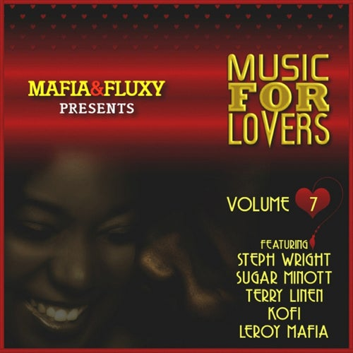 Mafia & Fluxy Presents Music for Lovers, Vol. 7