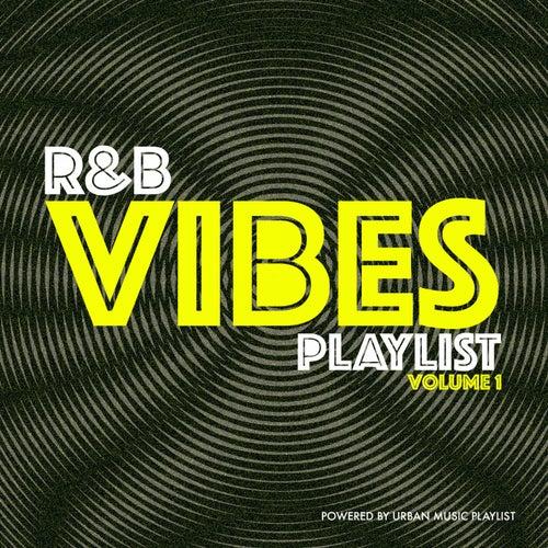 R&B Vibes Playlist, Vol. 1