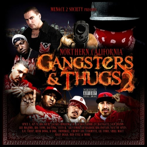 Menace 2 Society Presents: Northern California Gangsters & Thugs, Vol. 2