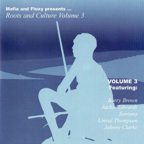 Mafia & Fluxy Presents Roots and Culture, Vol. 3