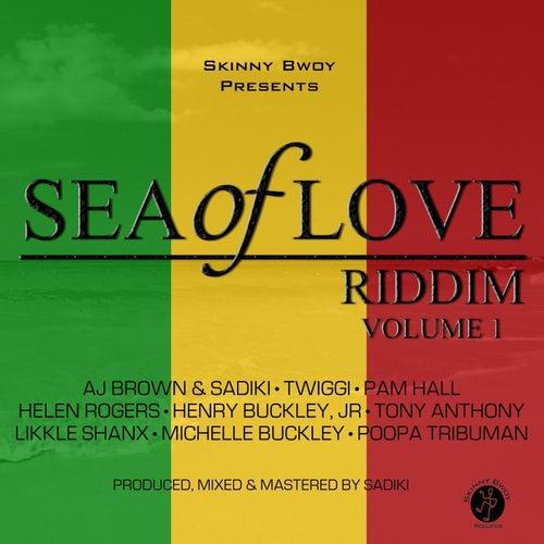 Sea of Love Riddim, Vol. 1