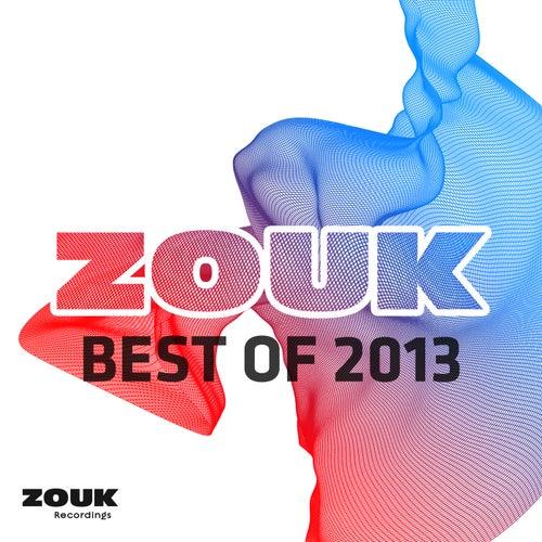 ZOUK Recordings - Best Of 2013