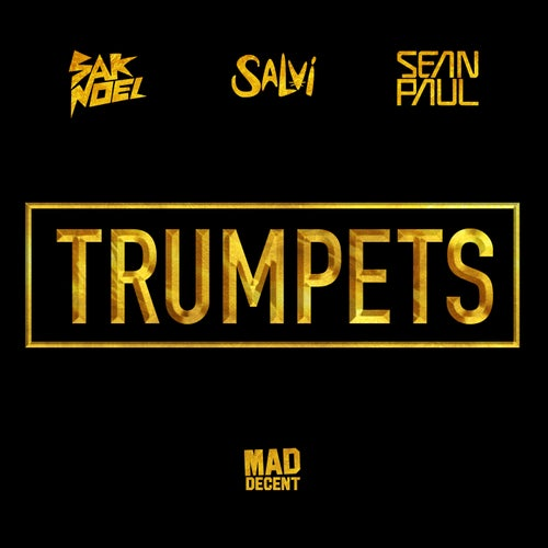 Trumpets (feat. Sean Paul)